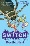 S.W.I.T.C.H: Beetle Blast