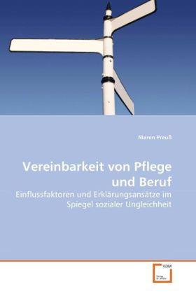 Vereinbarkeit von Pflege und Beruf als Buch (kartoniert)