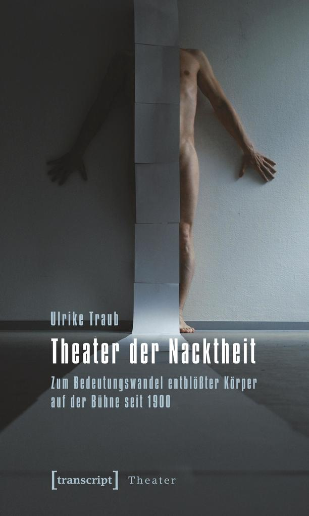 Theater der Nacktheit als Buch (kartoniert)
