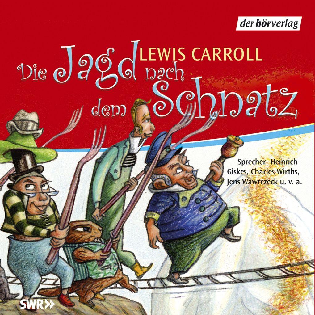 Die Jagd nach dem Schnatz als Hörbuch Download