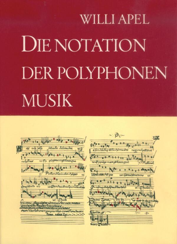 Die Notation der polyphonen Musik 900-1600 als Buch (gebunden)