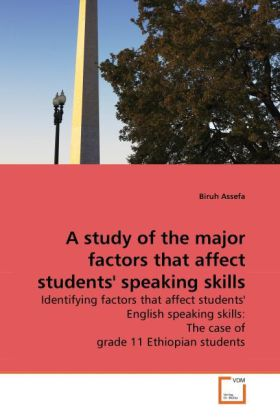 A study of the major factors that affect students' speaking skills als Buch (kartoniert)
