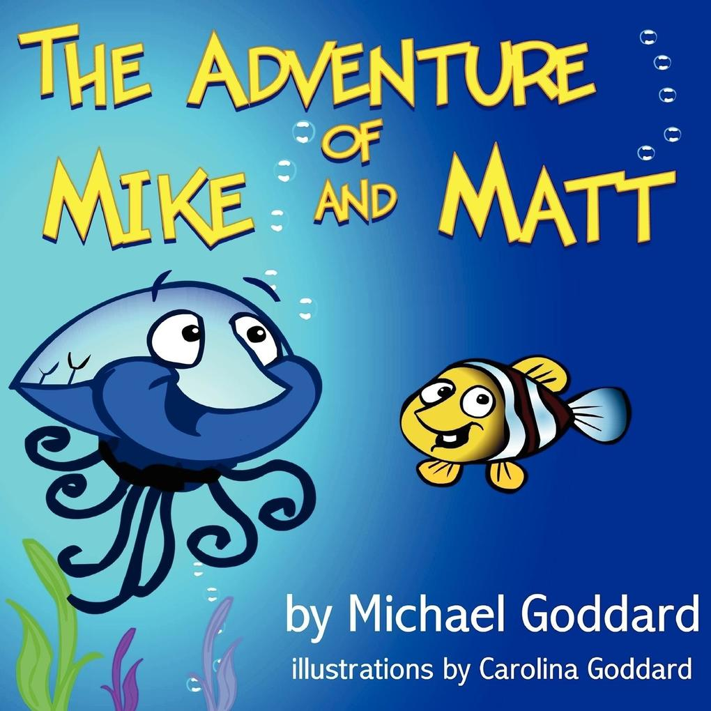 The Adventure of Mike and Matt als Taschenbuch