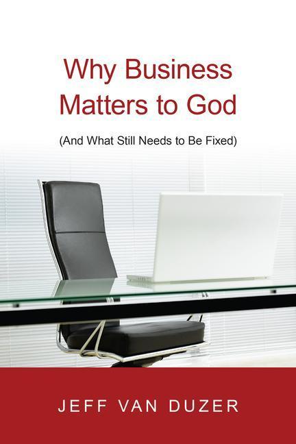 Why Business Matters to God als Taschenbuch