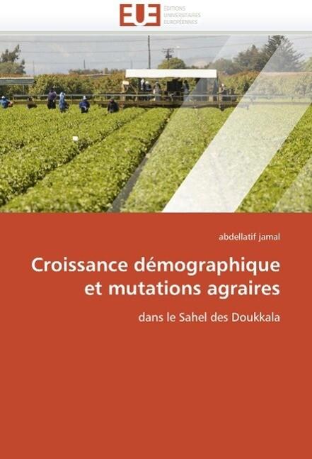 Croissance Démographique Et Mutations Agraires als Taschenbuch