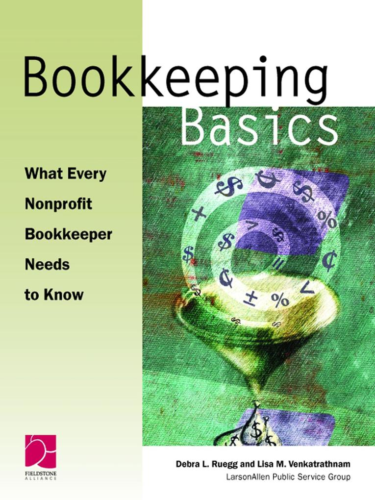 Bookkeeping Basics: What Every Nonprofit Bookkeeper Needs to Know als Taschenbuch