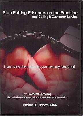 Stop Putting Prisoners on the Frontline and Calling it Customer Service als Hörbuch CD