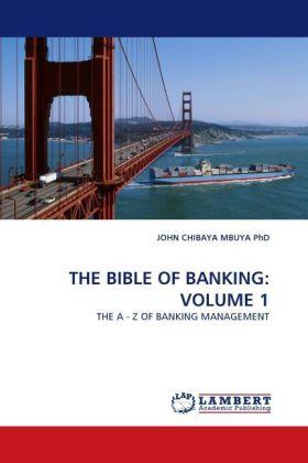 THE BIBLE OF BANKING: VOLUME 1 als Buch (kartoniert)