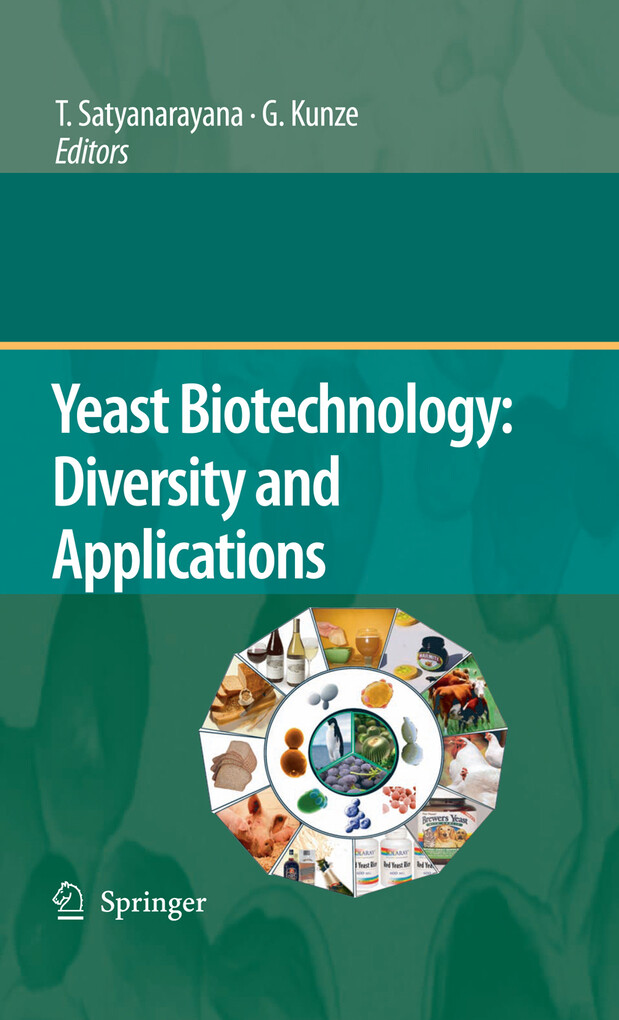 Yeast Biotechnology: Diversity and Applications als eBook pdf