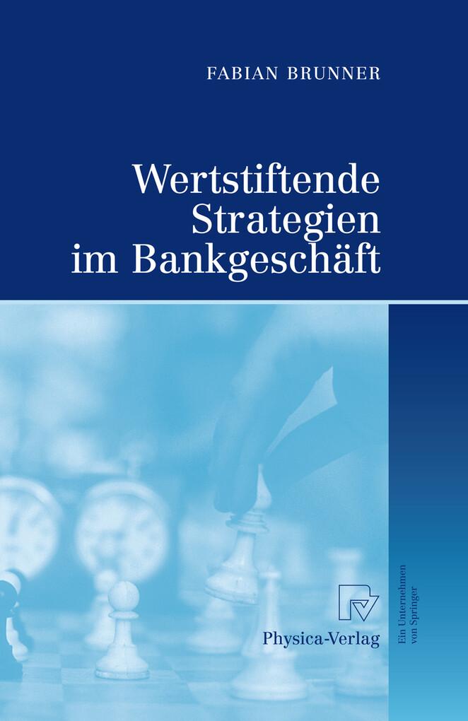 Wertstiftende Strategien im Bankgeschäft als eBook pdf
