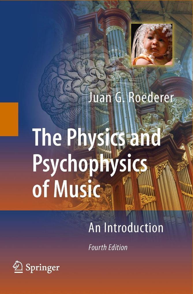 The Physics and Psychophysics of Music als eBook pdf