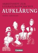Arbeitsheft zur Literaturgeschichte. Aufklärung