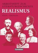 Arbeitsheft zur Literaturgeschichte. Realismus. RSR