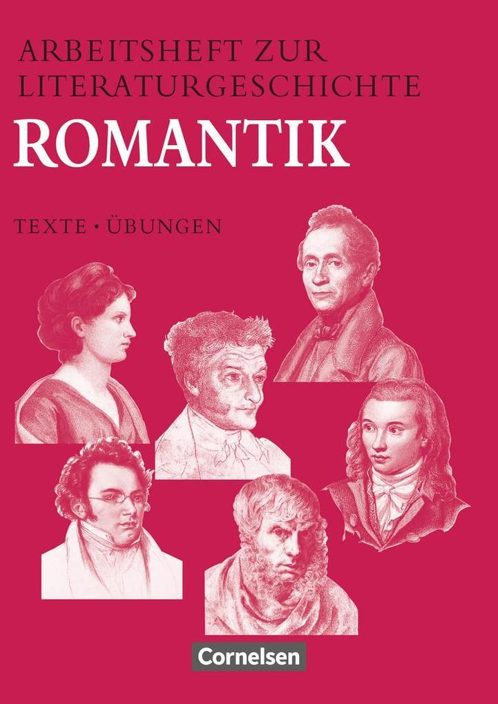 Arbeitsheft zur Literaturgeschichte. Romantik als Buch (kartoniert)