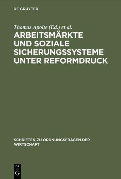 Arbeitsmärkte und soziale Sicherungssysteme unter Reformdruck als Buch (gebunden)