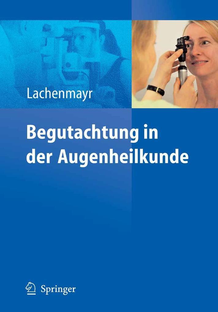 Begutachtung in der Augenheilkunde als eBook pdf