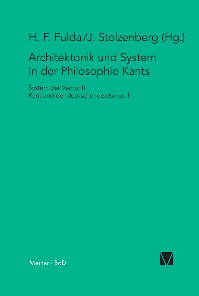 Architektonik und System in der Philosophie Kants als Buch (kartoniert)