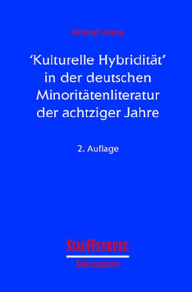 ' Kulturelle Hybridität' in der deutschen Minoritätenliteratur der achtziger Jahre als Buch