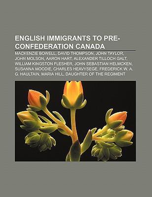 English immigrants to pre-Confederation Canada als Taschenbuch