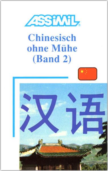 Assimil. Chinesisch ohne Mühe 2. Lehrbuch als Buch (gebunden)