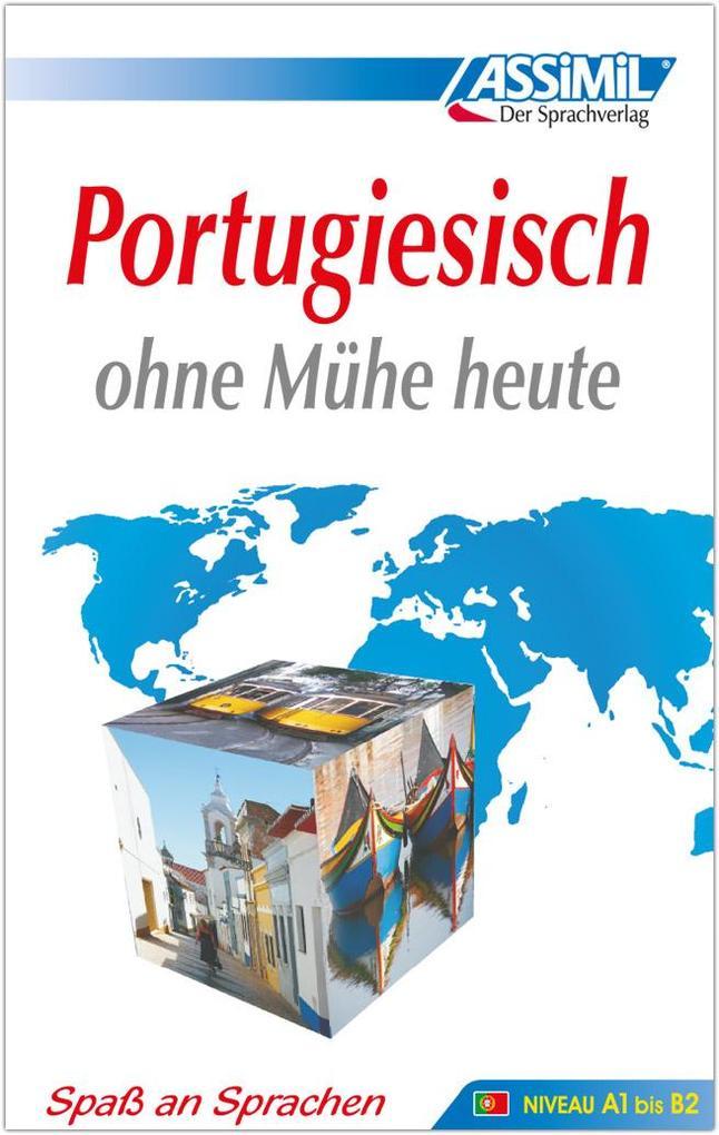 Assimil. Portugiesisch ohne Mühe heute. Lehrbuch als Buch (gebunden)