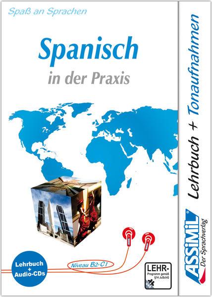 ASSiMiL Spanisch in der Praxis - Audio-Sprachkurs - Niveau B2-C1 als Buch (gebunden)