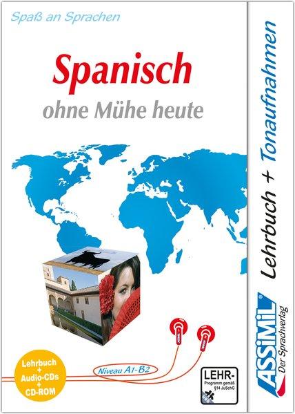 Assimil. Spanisch ohne Mühe heute. Multimedia-PLUS. Lehrbuch und 4 Audio CDs und CD-ROM für Win 98 / ME / 2000 / XP als Software