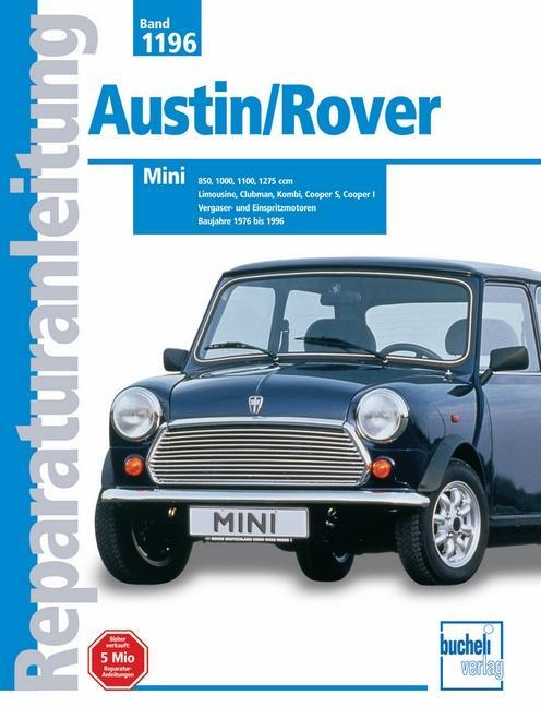 Austin/ Rover Mini 850, 1000, 1100, 1275 ccm als Buch (kartoniert)