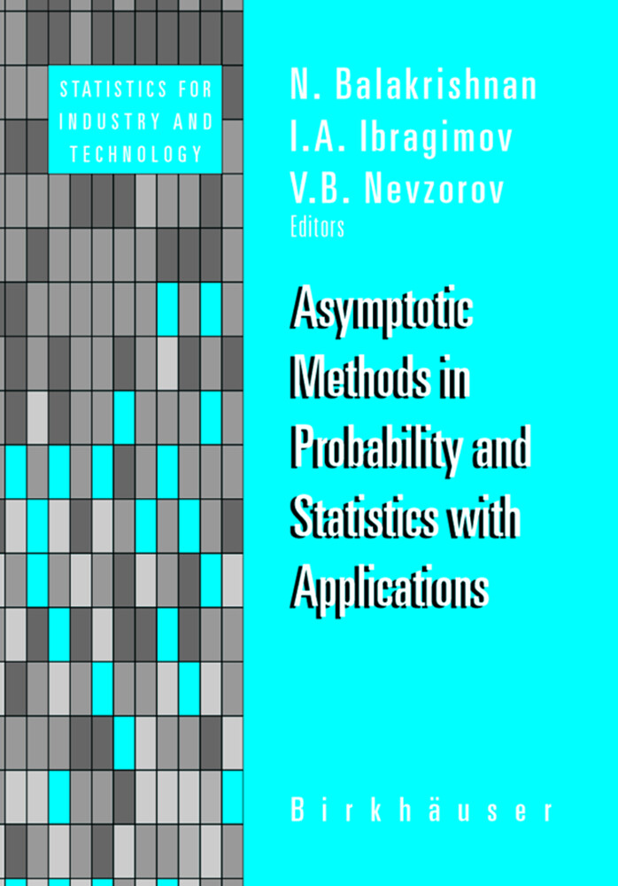 Asymptotic Methods in Probability and Statistics with Applications als Buch