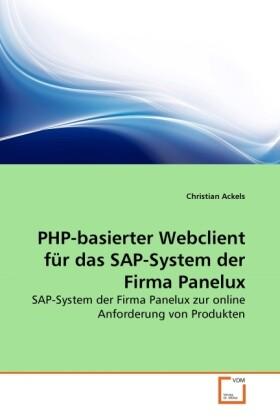 PHP-basierter Webclient für das SAP-System der Firma Panelux als Buch (kartoniert)
