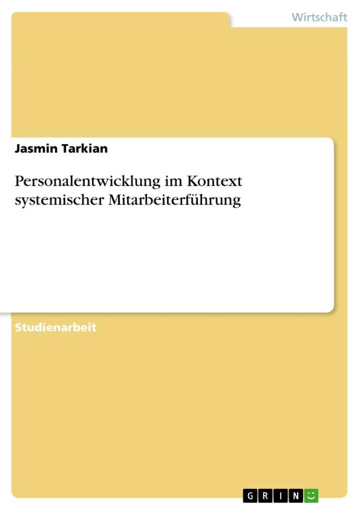 Personalentwicklung im Kontext systemischer Mitarbeiterführung als Buch (kartoniert)