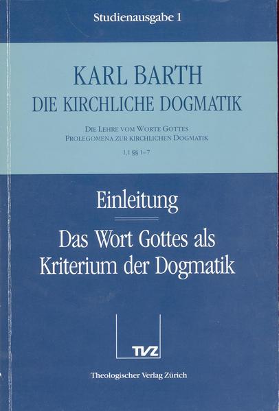 Einleitung / Wort Gottes als Kriterium der Dogmatik als Buch