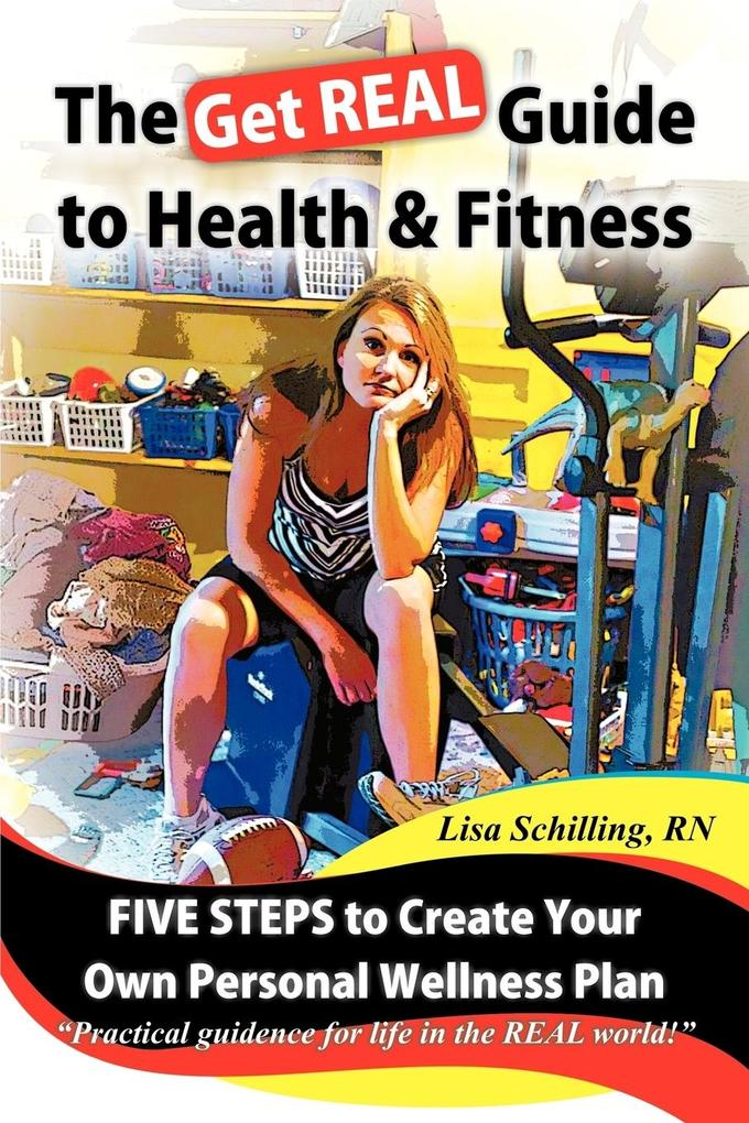 The Get Real Guide to Health and Fitness als Taschenbuch