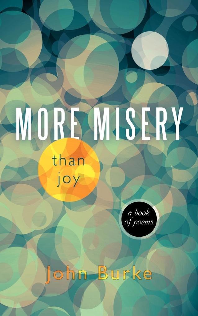 More Misery Than Joy als Taschenbuch
