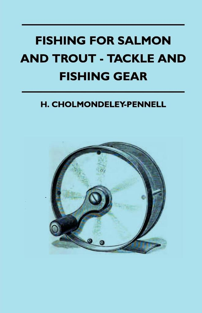 Fishing For Salmon And Trout - Tackle And Fishing Gear als Taschenbuch