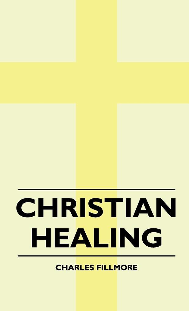 Christian Healing als Buch (gebunden)