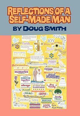 Reflections of a Self-Made Man als Buch (gebunden)