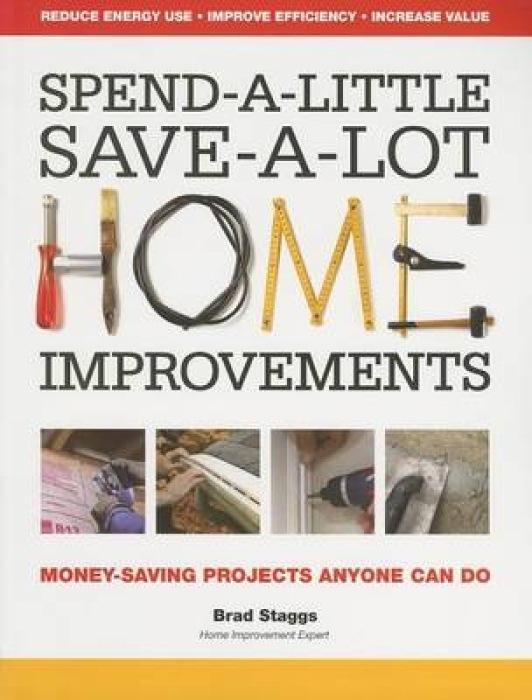 Spend-A-Little Save-A-Lot Home Improvements als Taschenbuch