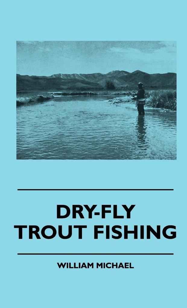 Dry-Fly Trout Fishing als Buch (gebunden)