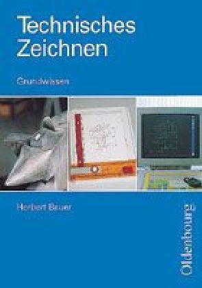 Technisches Zeichnen. Grundwissen als Buch