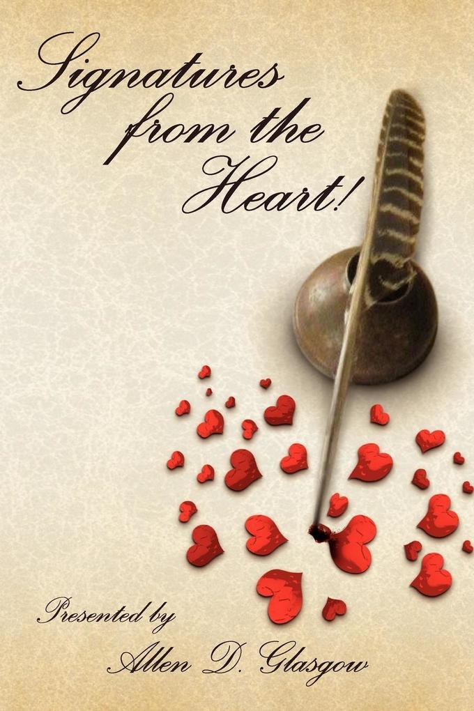 Allen Glasgow Presents Signatures from the Heart! als Taschenbuch