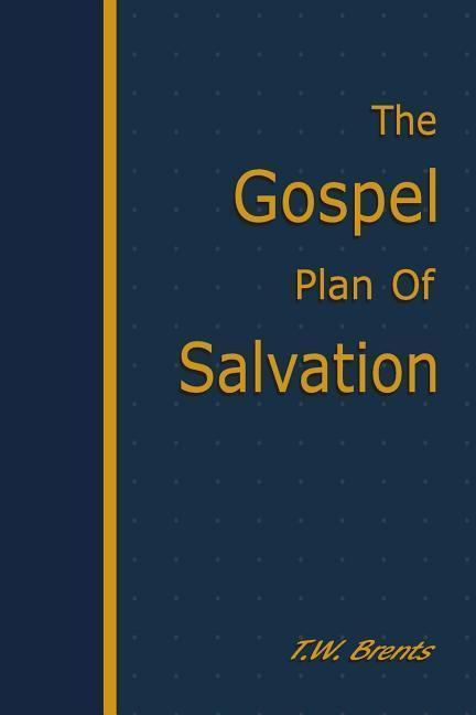 The Gospel Plan of Salvation als Taschenbuch