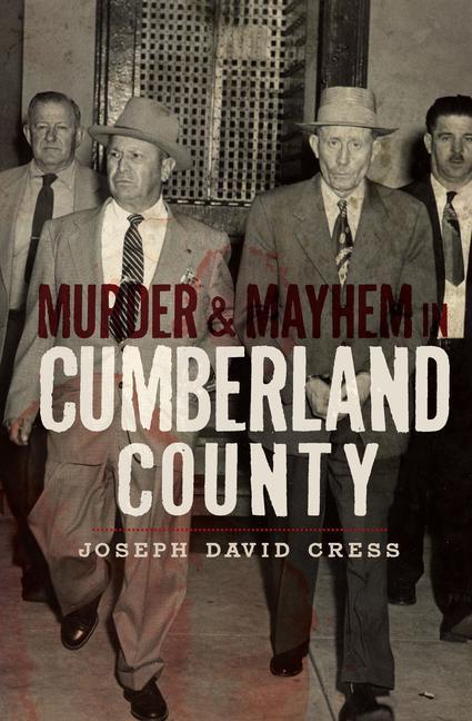 Murder & Mayhem in Cumberland County als Taschenbuch