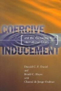 Coercive Inducement and the Containment of International Crises als Taschenbuch