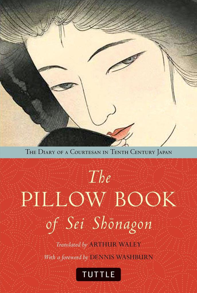 The Pillow Book of SEI Shonagon: The Diary of a Courtesan in Tenth Century Japan als Buch (gebunden)
