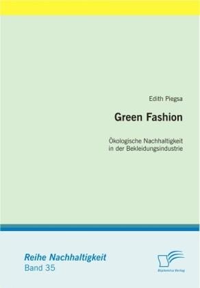 Green Fashion: Ökologische Nachhaltigkeit in der Bekleidungsindustrie als Buch (kartoniert)