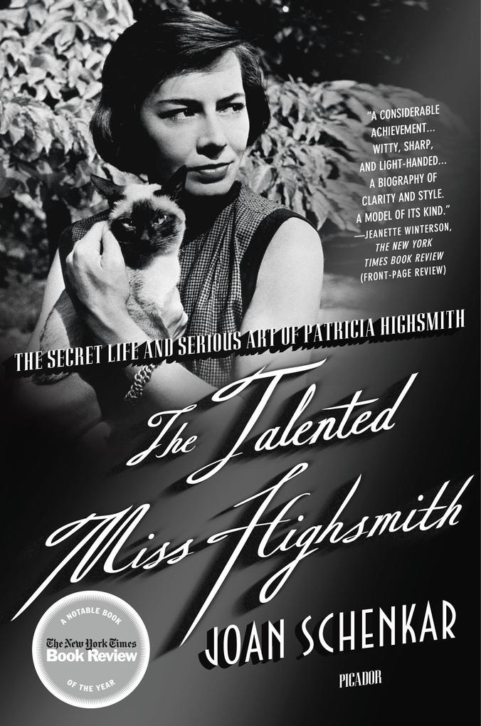 The Talented Miss Highsmith: The Secret Life and Serious Art of Patricia Highsmith als Taschenbuch