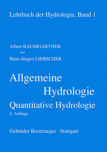 Allgemeine Hydrologie. Quantitative Hydrologie als Buch
