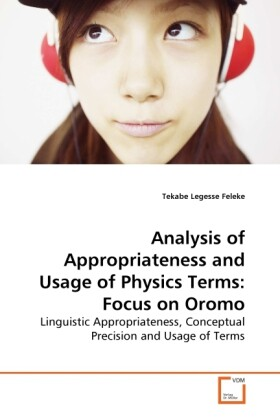 Analysis of Appropriateness and Usage of Physics Terms: Focus on Oromo als Buch (kartoniert)