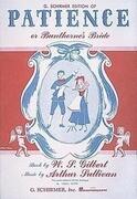 Patience (or Bunthorne's Bride): Vocal Score